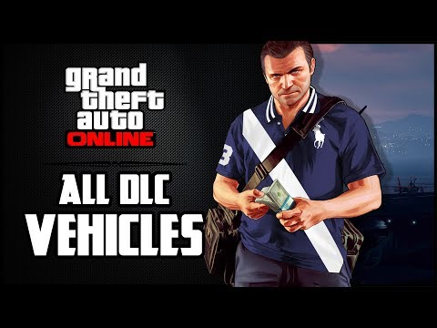 All GTA 5 Online DLC vehicles added since the very start