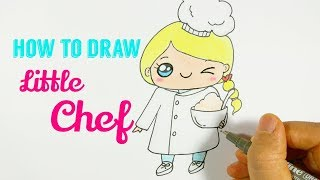 How To Draw A Chef Cute Girl Little Chef Easy Drawing For Kids Step