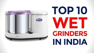 10 Best Table Top Wet Grinders in India with Price | 2017