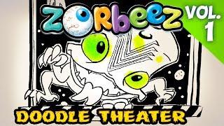 Zorbeez Monster Ooze Doodle Art | Official Zorbeez