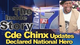 Cde Chinx chingaire Declared National Hero