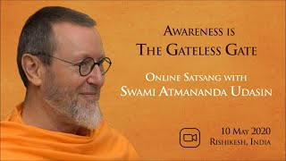 Awareness is the Gateless Gate