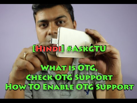 [Hindi] #AskGTU What is OTG, Check OTG Support, Does Your Phone Have it?