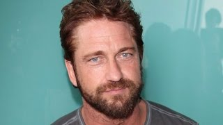Why Gerard Butler Doesn