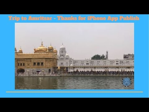 Trip to Amritsar - Thanks for iPhone App Publish - Bhola Shola