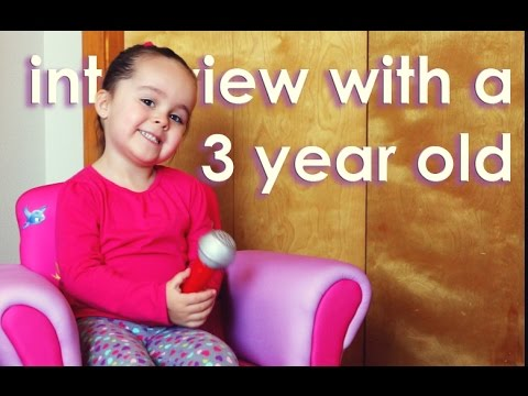 Interview with a 3 year old - Birthday