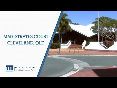 Cleveland Magistrates Court | Go To Court Lawyers | Cleveland, QLD