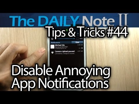 Samsung Galaxy Note 2 Tips & Tricks Episode 44: Disable Annoying App Notifications