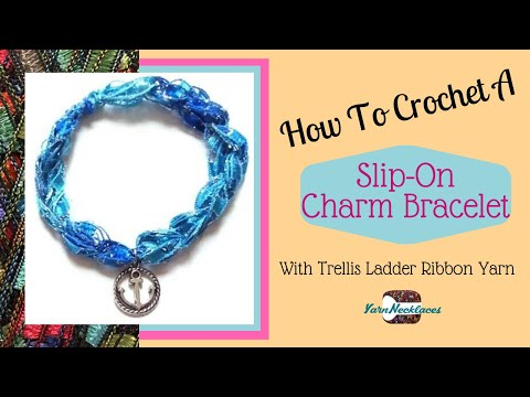 How to make a Crocheted Trellis Ladder Yarn Simple Charm Bracelet
