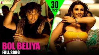 Bol Beliya | Full Song | Kill Dil | Govinda, Ranveer, Ali, Parineeti | Shankar-Ehsaan-Loy | Gulzar