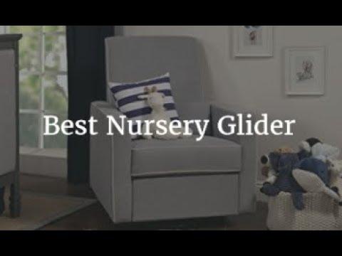 Best Nursery Glider 2018