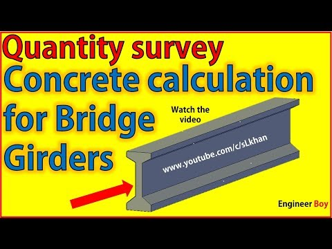 Quantity survey: how to calculate concrete of bridge girder- civil engineering -Engineer boy