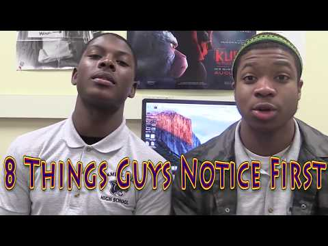 8 Things Guys Notice First