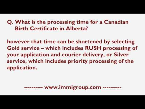 What Is The Processing Time For A Canadian Birth Certificate In Alberta?