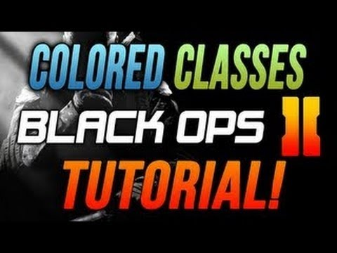 How To Get Colored Classes On Black Ops 2