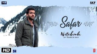 Notebook: Safar Video | Zaheer Iqbal & Pranutan Bahl | Mohit Chauhan | Vishal Mishra