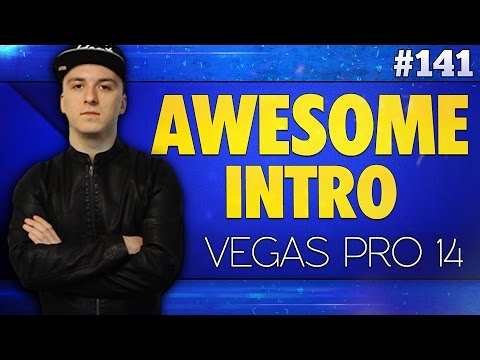 Vegas Pro 14: How To Make An Awesome Intro - Tutorial #141
