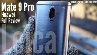 Huawei Mate 9 Pro Full Review, The Reasonably Priced Porsche Design Mate 9
