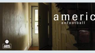 American Football - American Football (LP2) [FULL ALBUM STREAM]