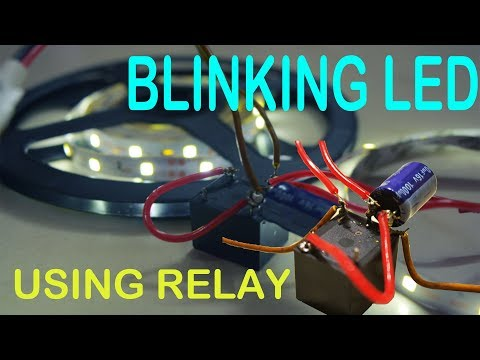 Blinking LED Strip Light Flasher With Relay Without IC