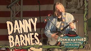 Danny Barnes ~ John Hartford Memorial Festival 2014 (Full set)