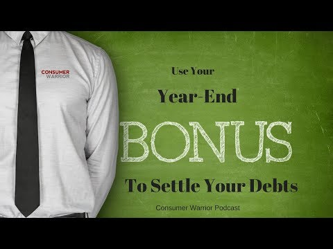 Using Your Year-End Bonus to Solve Your Debt Problem