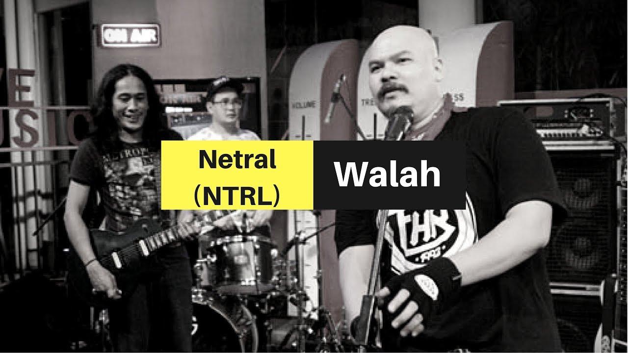 Download Netral (NTRL) - Walah (Video Clip - Good Sound) MP3 Gratis