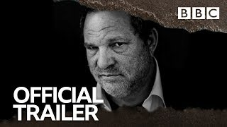 Untouchable: The Rise and Fall of Harvey Weinstein   OFFICIAL TRAILER - BBC