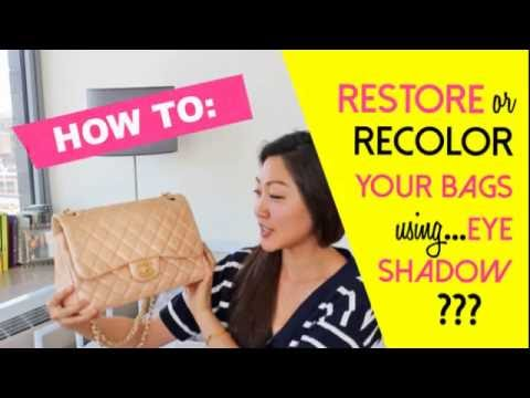 How to Recolor Your Designer Bags Using...Eyeshadow???