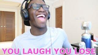 YOU LAUGH YOU LOSE