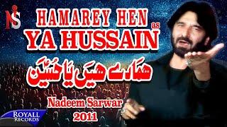 Nadeem Sarwar   Hamarey Hain Ya Hussain   2011