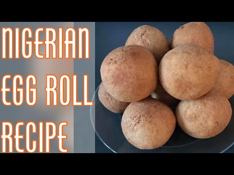 HOW TO MAKE NIGERIAN EGG ROLL