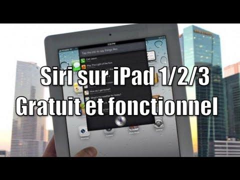 Installer SIRI 100% FONCTIONNEL et GRATUITEMENT sur son iPad 1/2/3/Nouvel iPad