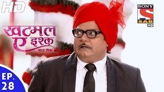 Khatmal-E-Ishque - खटमल-ए-इश्क - Episode 28 - 19th January, 2017