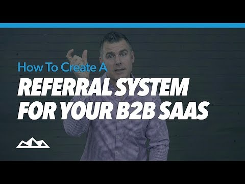 How To Create a Referral System for Your B2B SaaS | Dan Martell