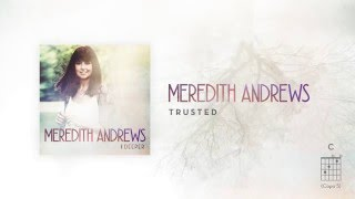 Meredith Andrews - Trusted [Official Lyric Video] w/ chords