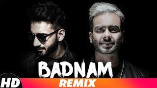 TABAAHI | BADNAM (REMIX) - ALI MERCHANT | Mankirt Aulakh Feat Dj Flow | Singga | New Remix Song 2018