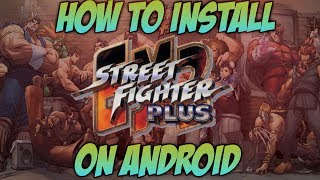 Street Fighter EX2 Plus Download For Android