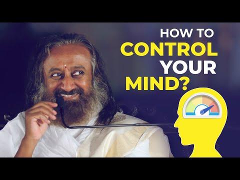How to Control the Mind? - Talk by Sri Sri Ravi Shankar | Art of Living TV