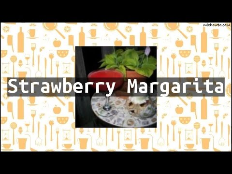 Recipe Strawberry Margarita