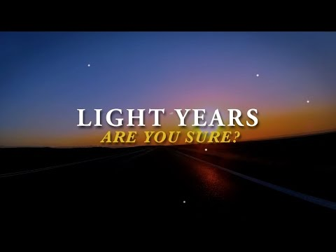 Light Years - Are You Sure? (Lyric Video)