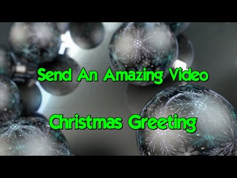 Holiday Video Greetings For Facebook, YouTube, Websites, Blogs & Emails