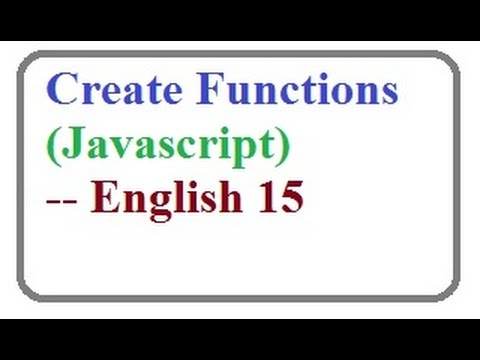 How to Create Functions in Javascript  --  English 15-vlr training