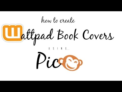 Book Cover Tutorial on PicMonkey || Wattpad (2014-2015)