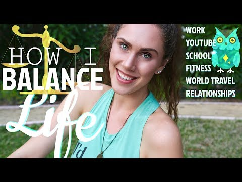 How I Balance My Schedule (Fitness, School, Social Life, World Travel, Youtube, Work, Relationship)
