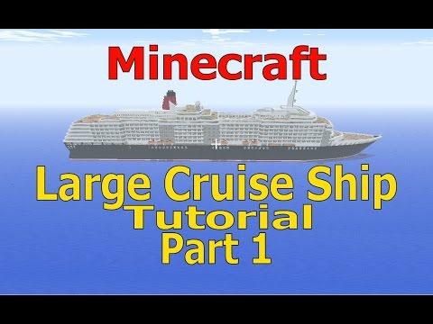 Minecraft, Large Cruise Ship Tutorial, Part 1