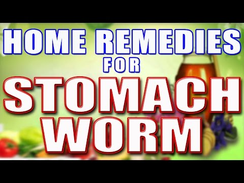 Home Remedies For Stomach Worms  II पेट के कीड़ों के लिए घरेलु उपचार  II