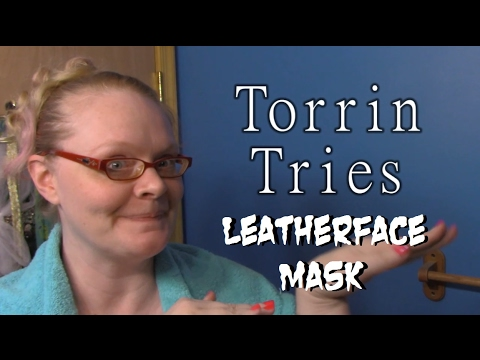 Torrin Tries: Leatherface Mask