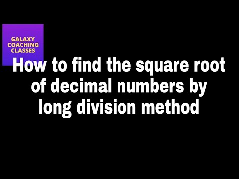 How to find square root of decimal numbers by long division method