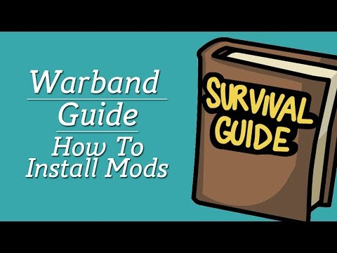 Guide: How To Install Mount And Blade Mods